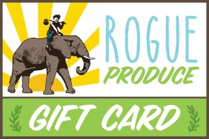 Rogue Produce Gift Card